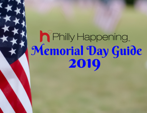 Philly Memorial Day Guide 2019